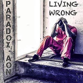 Living Wrong