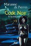 Code Noir. Ein Parrish-Plessis-Roman