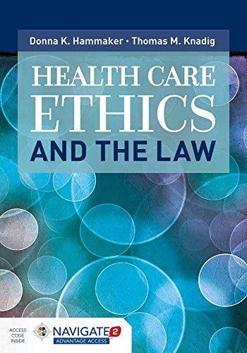 Health Care Ethics and the Law
