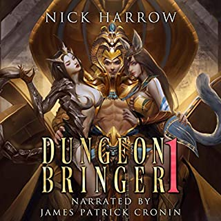Dungeon Bringer 1: A litRPG Adventure                   By:                                                                                                                                 Nick Harrow                               Narrated by:                                                                                                                                 James Patrick Cronin                      Length: 8 hrs and 7 mins     65 ratings     Overall 4.5