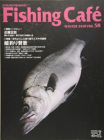 Fishing Cafe´ VOL.58