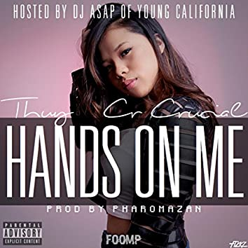 Hands on Me (feat. CR Crucial)