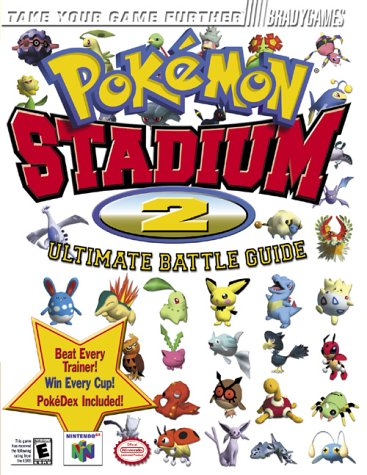 Pokemon Stadium 2 Official Strategy Guide (Official Strategy Guides)