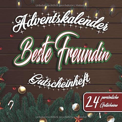 Adventskalender - Beste Freundin - Gutscheinheft - 24 persönliche Gutscheine: Gutscheinbuch mit 24 Gutscheinen zum selbst ausfüllen | ... für den Advent | Gutschein Adventskalender