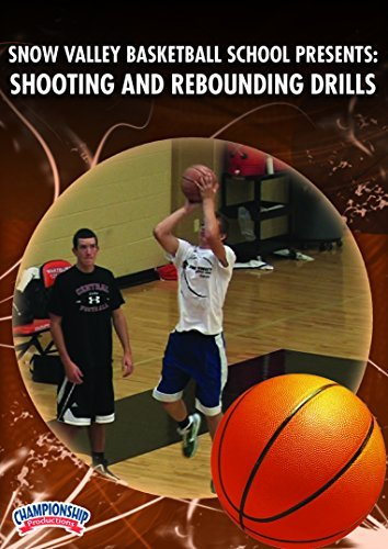 Snow Valley Basketball School presents: Shooting and Rebounding Drills (DVD) by Don Showalter