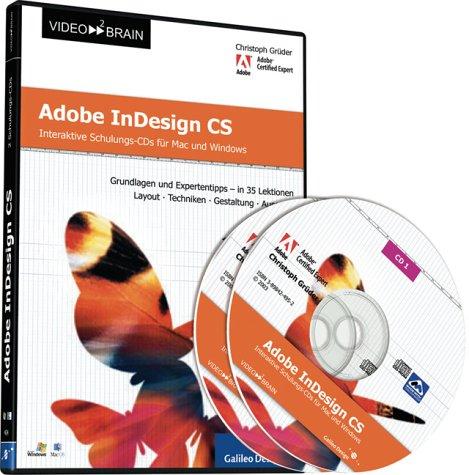 Adobe InDesign CS – Video-Training für Mac und Windows: Übungen, Neuheiten und Tipps (Galileo Design)
