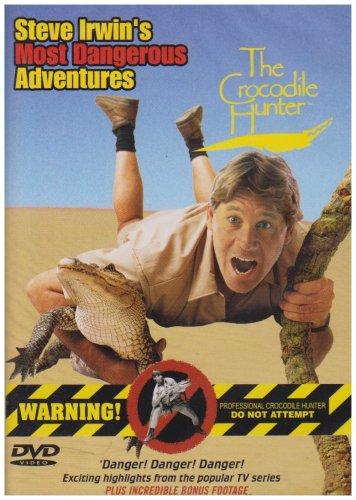 Steve Irwin - The Crocodile Hunter - His Most Dangerous Adventures