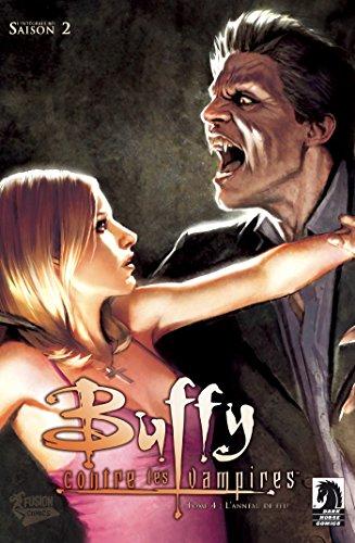 Buffy contre les vampires (Saison 2) T02 : L'anneau de feu (Buffy contre les vampires Saison 2)