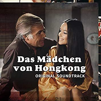 Das Mädchen Von Hongkong (Original Soundtrack)