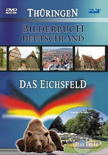 Das Eichsfeld - Bilderbuch Deutschland/Thüringen