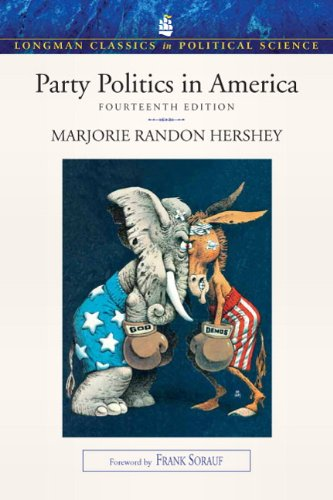 Party Politics in America (Longman Classics in Political...