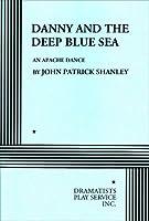 Danny & the Deep Blue Sea