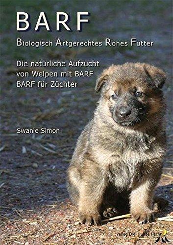 BARF Biologisch Artgerechtes Rohes Futter für Welpen und trächtige Hündinnen