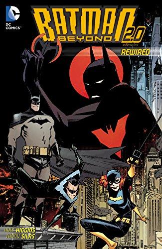 Batman Beyond 2.0 (2013-2014) Vol. 1: Rewired (English Edition)