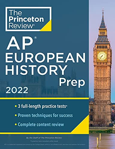 Princeton Review AP European History Prep, 2022: Practice Tests + Complete Content Review + Strategi