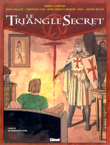 Le Triangle secret, tome 3 : De cendre et d'or