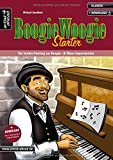 Boogie Woogie Starter: Der leichte Einstieg zur Boogie- & Blues-Improvisation (inkl. Download). Lehrbuch für Klavier. Piano. Klavierschule. Klavierstücke. Klaviernoten. Musiknoten.