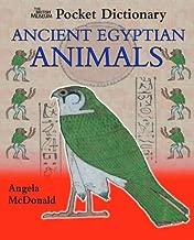 Ancient Egyptian Animals (British Museum Pocket Dictionaries)