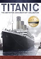 Titanic: Definitive Documentary Collection [DVD] [Import]
