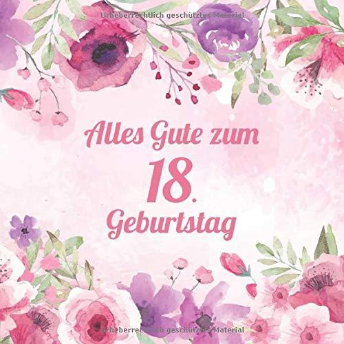 Alles Gute Zum 18. Geburtstag: Vintage Gästebuch Zum Ausfüllen - 18 Jahre Geschenkidee Zum...