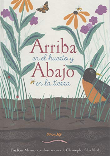 ARRIBA EN EL HUERTO Y ABAJO EN LA TIERRA (Álbumes ilustrados)