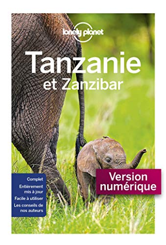 Tanzanie et Zanzibar - 4ed (Guide de voyage)