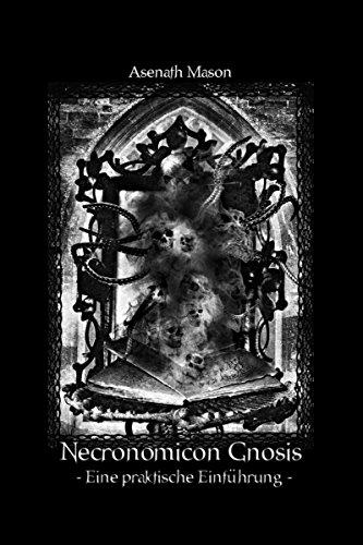 Necronomicon Gnosis: Eine Praktische Einführung