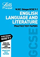 Grade 9-1 GCSE English Language and English Literature WJEC Eduqas Practice Test Papers (Letts GCSE 9-1 Revision Success)