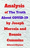Analysis of The Truth About COVID-19 by Joseph Mercola and Ronnie Cummins (English Edition)