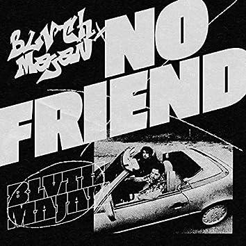 No Friend