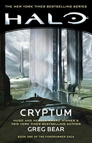 Halo: Cryptum: Book One of the Forerunner Saga (Volume 8)