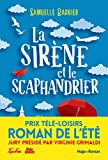 La Sirène et le Scaphandrier, Prix Télé-Loisirs Roman de l'été, Présidé par...