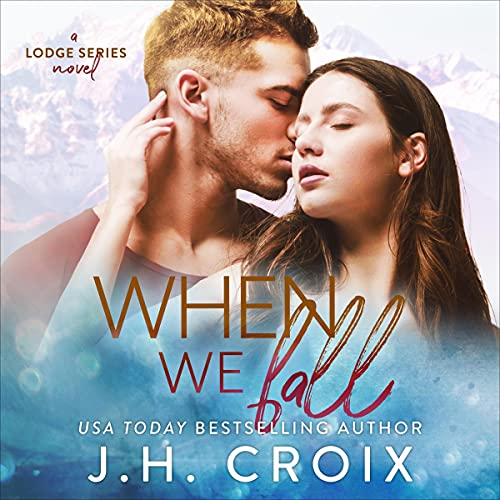 When We Fall Audiobook By J. H. Croix cover art