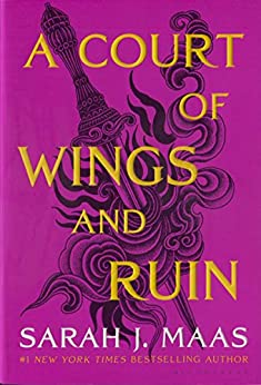 A Court of Wings and Ruin (A Court of Thorns and Roses Book 3) by [Sarah J. Maas]