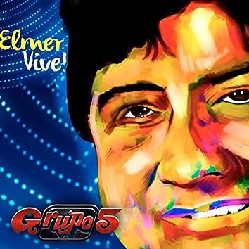 Elmer Vive! (En Vivo)