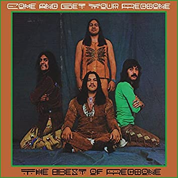 Come and Get Your Redbone - The Best of Redbone