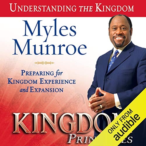 Kingdom Principles: Preparing for Kingdom Experience and Expansion audiobook cover art