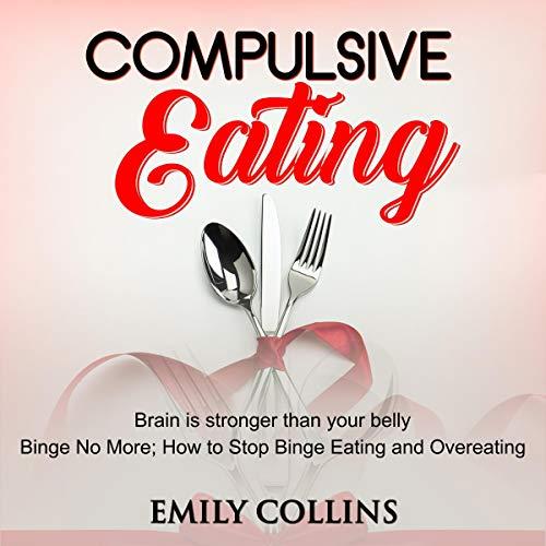 Compulsive Eating audiobook cover art