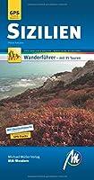 Sizilien MM-Wandern Wanderfuehrer Michael Mueller Verlag: Wanderfuehrer mit GPS-kartierten Routen.