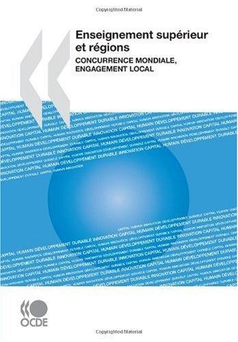 Enseignement supérieur et régions : Concurrence mondiale, engagement local