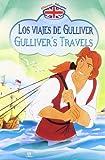 Los Viajes de Gulliver/Gulliver's Travels (Clásicos Bilingües)