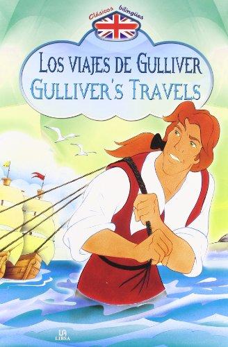 Los Viajes Gulliver/Gulliver's Travels Clásicos Bilingües