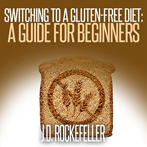 Switching to a Gluten-Free Diet audiobook cover art