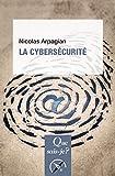 La cybersécurité - « Que sais-je ? » n° 3891 - Format Kindle - 6,99 €