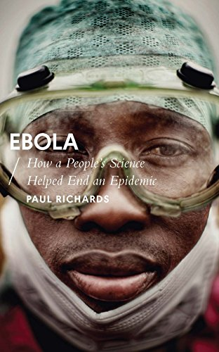 Ebola: How a People's Science Helped End an Epidemic (African Arguments) (English Edition)