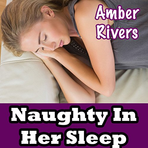 Naughty in Her Sleep audiobook cover art