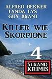 Killer wie Skorpione