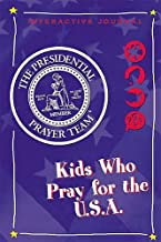 Presidential Prayer Team Activity Journal: Presidential Prayer Team Interactive Journal