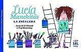 Lucía Manchitas: La escalera (COLECCIÓN VINTAGE)