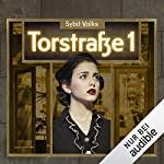 Torstraße 1                   Autor:                                                                                                                                 Sybil Volks                               Sprecher:                                                                                                                                 Simone Brahman                      Spieldauer: 12 Std. und 25 Min.     64 Bewertungen     Gesamt 3,9